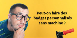 Faire un badge sans machine à badge professionnelle